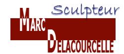 Marc Delacourcelle Sculpteur